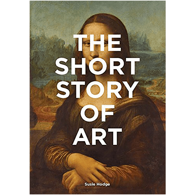 Picture of the book- The Short Story of Art by Susie Hodge